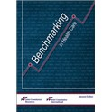 Benchmarking in Health Care, Second Edition