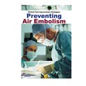 Clinical Care Improvement Strategies: Preventing Air Embolism (PDF book))