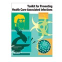 Toolkit for Preventing Health Care–Associated Infections