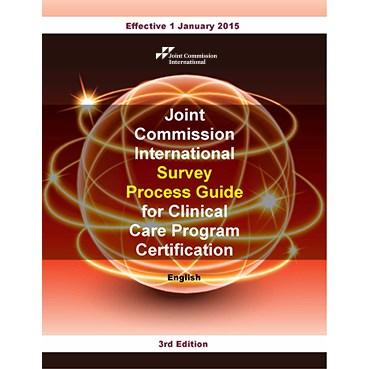 JCI Survey Process Guide for Clinical Care Program Certification, 3rd Edition, English version (PDF