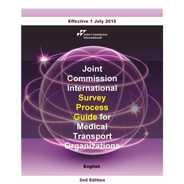 JCI Survey Process Guide for Medical Transport Organizations, 2nd Edition, English version (PDF book