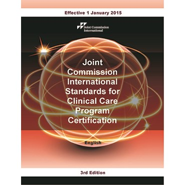 JCI Standards for Clinical Care Program Certification, 3rd Edition, English version (PDF book)