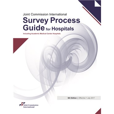 JCI Accreditation Hospital Survey Process Guide, 5th Edition