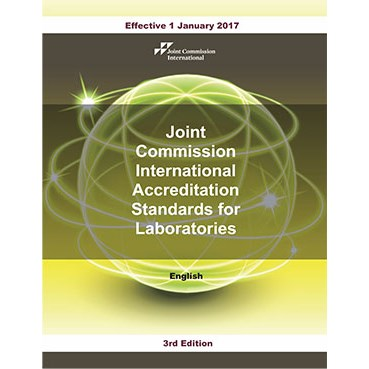 JCI Accreditation Standards for Clinical Laboratories, 3rd Edition, English version (PDF book)