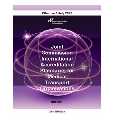 JCI Accreditation Standards for Medical Transport Organizations, 2nd Edition, English version (PDF b