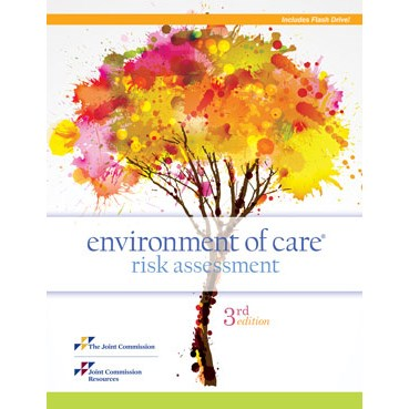 Environment of Care Risk Assessment, 3rd Edition