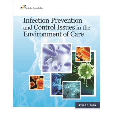 Infection Prevention and Control Issues in the Environment of Care, 4th Ed
