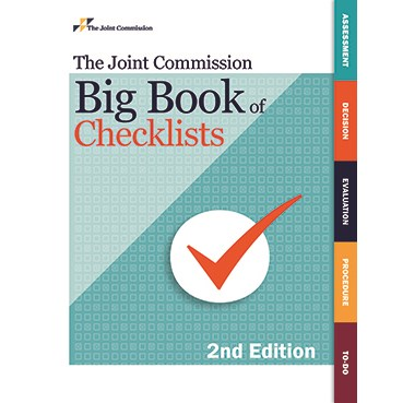 The Joint Commission Big Book of Checklists, Second Edition
