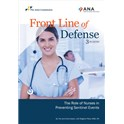 Front Line of Defense: The Role of Nurses in Preventing Sentinel Events, 3rd edition