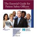 The Essential Guide for Patient Safety Officers, 2nd Edition