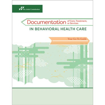 Documentation of Care, Treatment, or Services in Behavioral Health Care: Your Go-To Guide