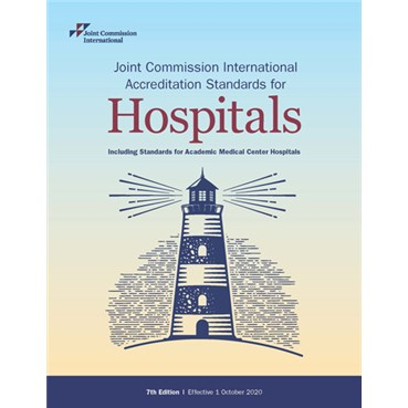 JCI Accreditation Standards for Hospitals, 7th Edition