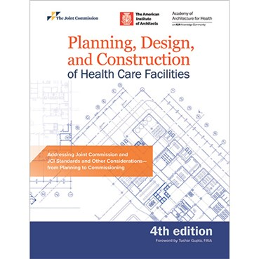 Planning, Design, and Construction of Health Care Facilities, 4th Edition